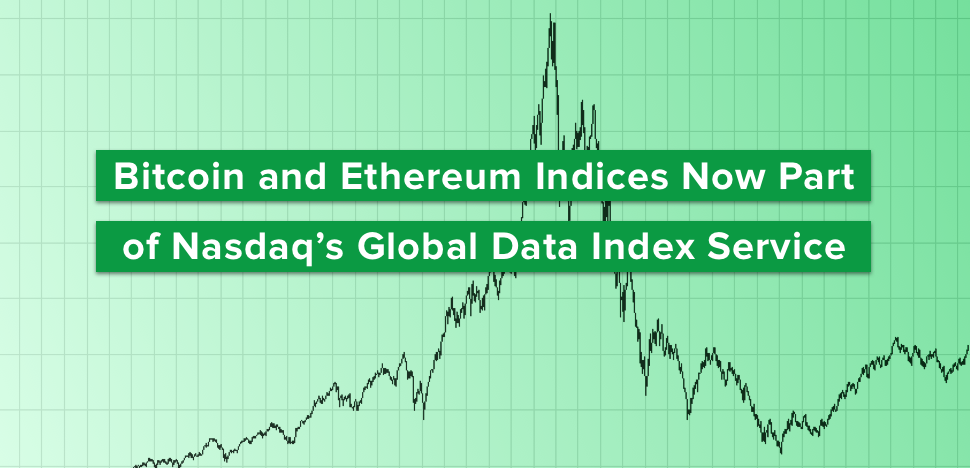Bitcoin and Ethereum Indices Now Part of Nasdaq's Global Data Index Service