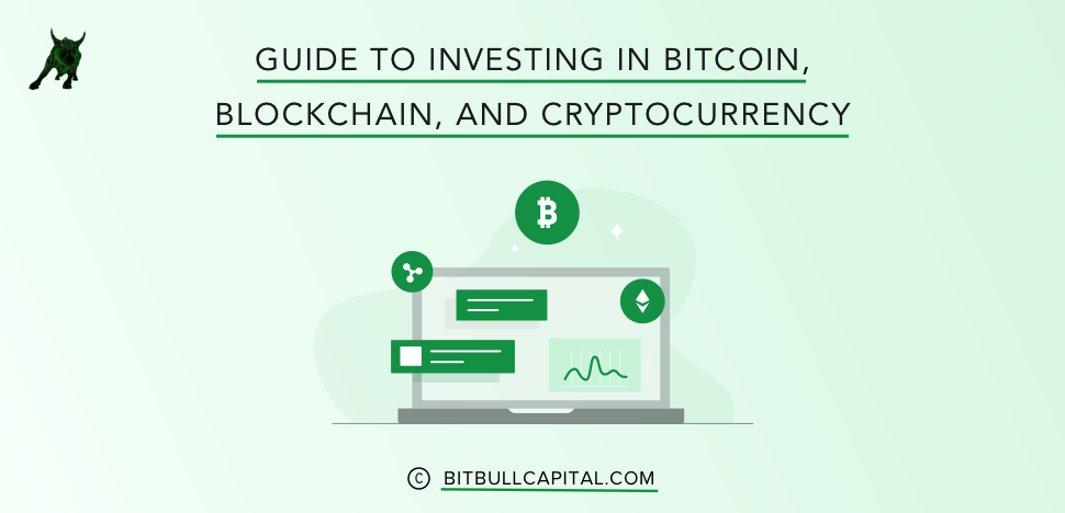 Guide to Investing in Bitcoin, Blockchain, and Cryptocurrency