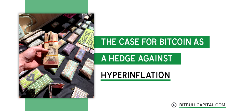 The Case for Bitcoin as a Hedge Against Hyperinflation