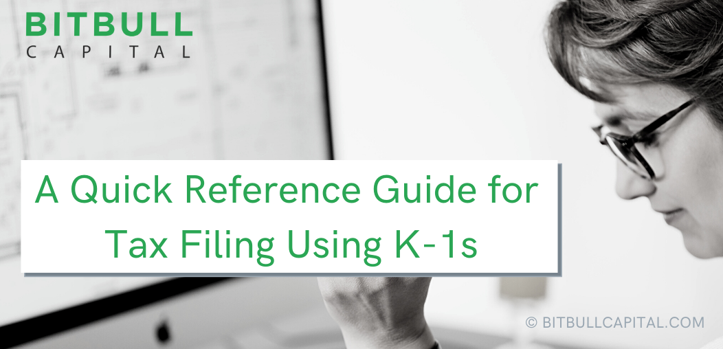 A Quick Reference Guide for Tax Filing Using K-1s
